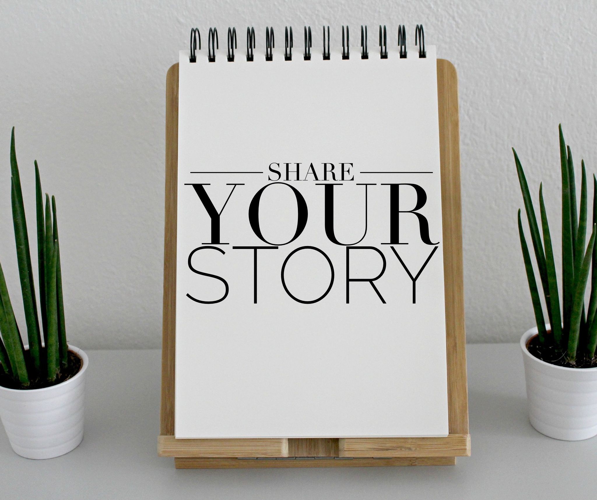 How You Can Share Your Story
