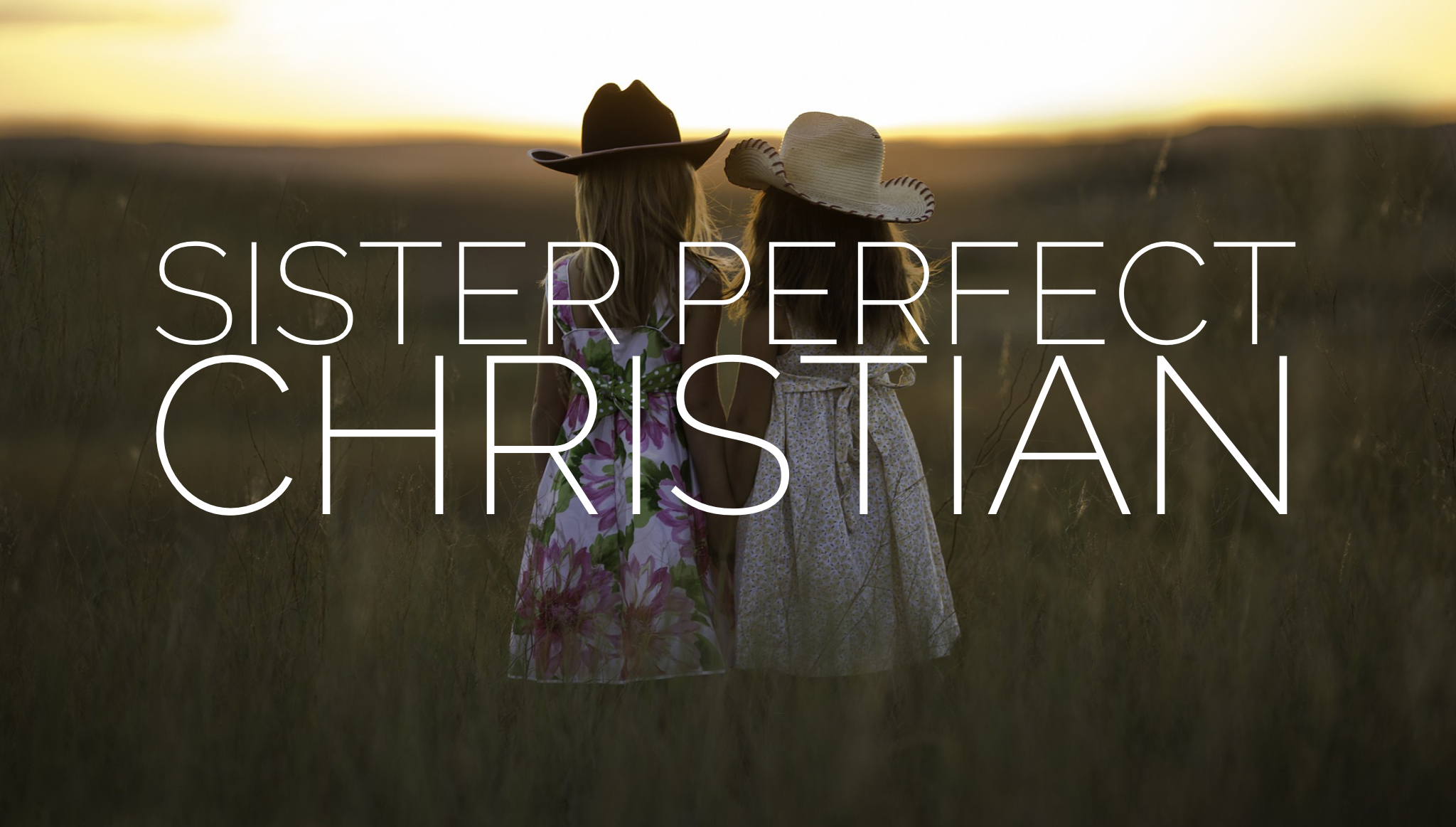 Sister Perfect Christian