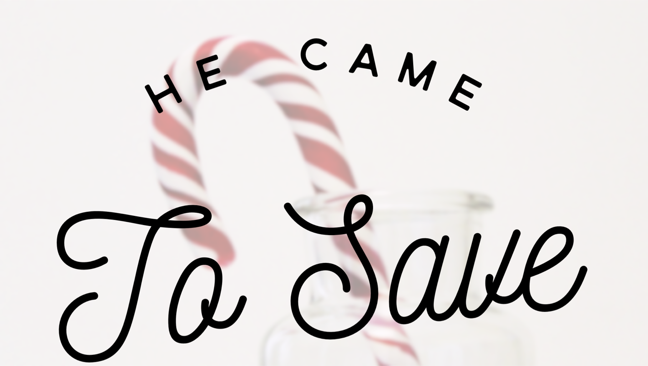 He Came to Save! Short and Sweet Christmas Devotionals