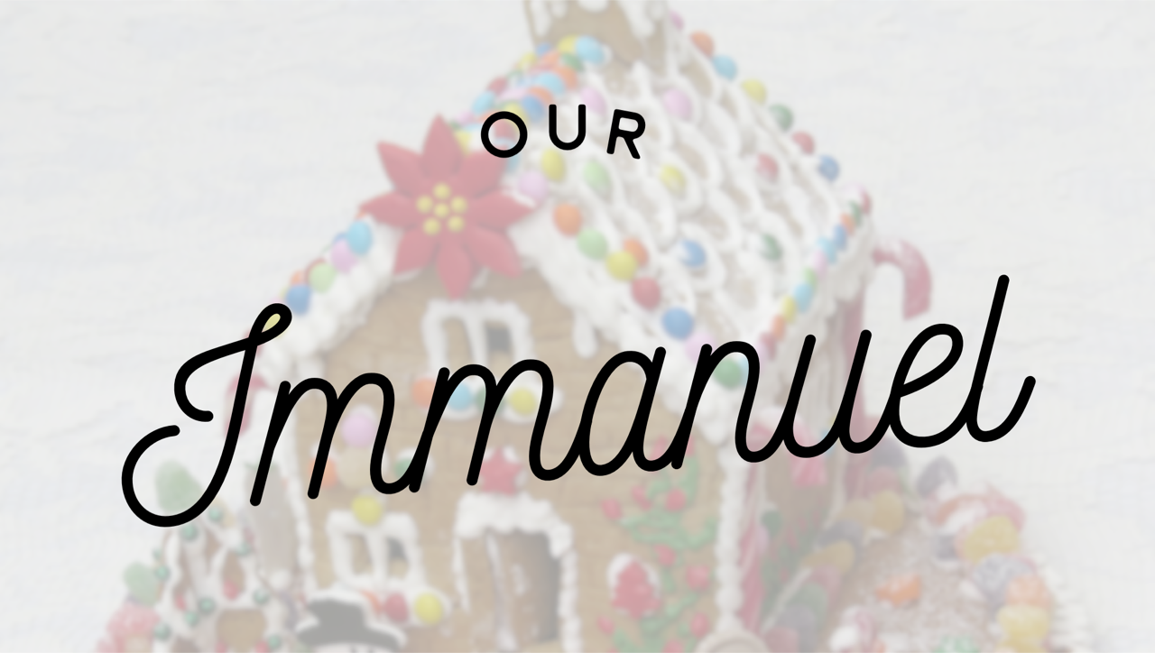 Our Immanuel: Short and Sweet Christmas Devotionals