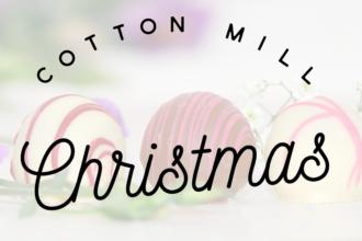 cotton mill christmas