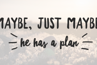 he has a plan