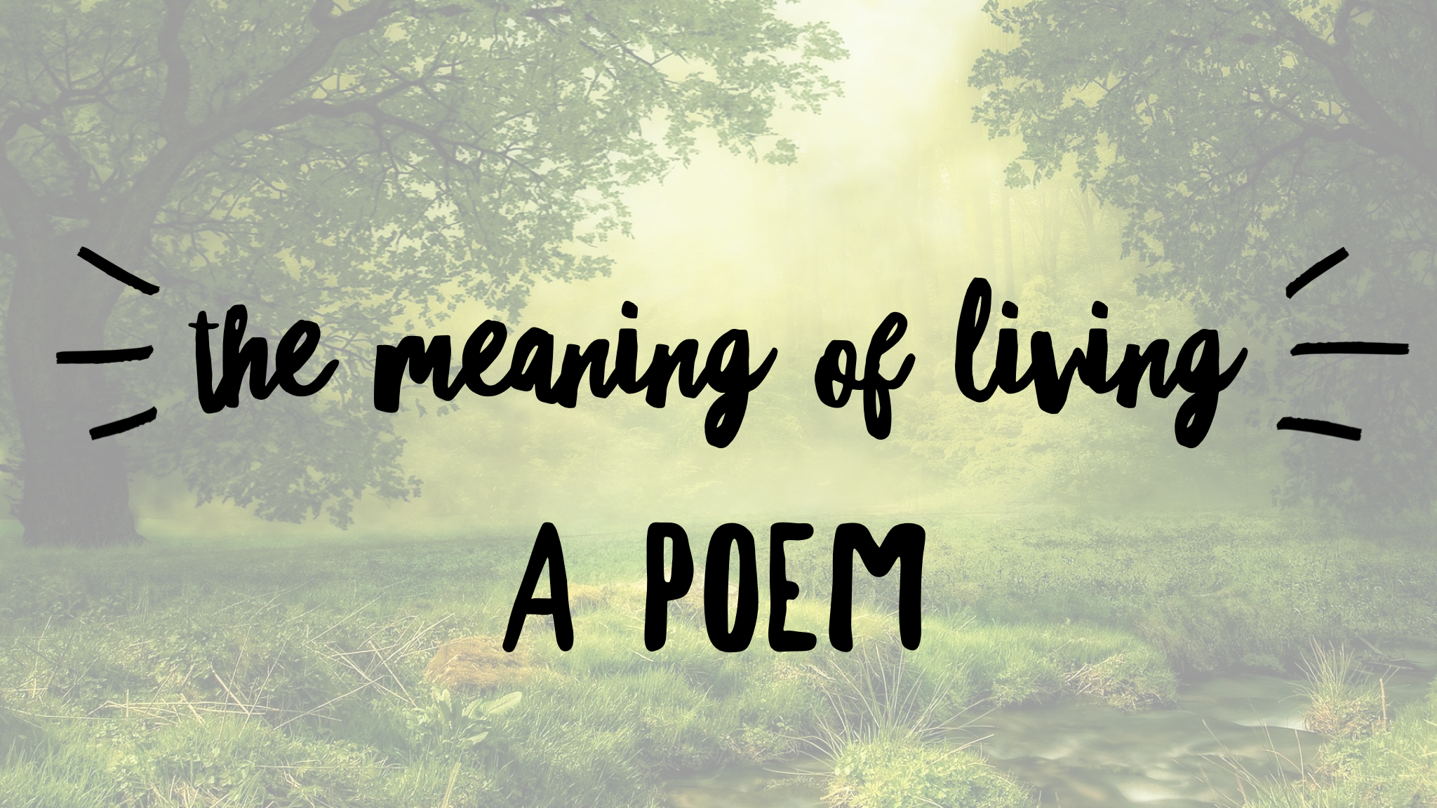 My Meaning of Living