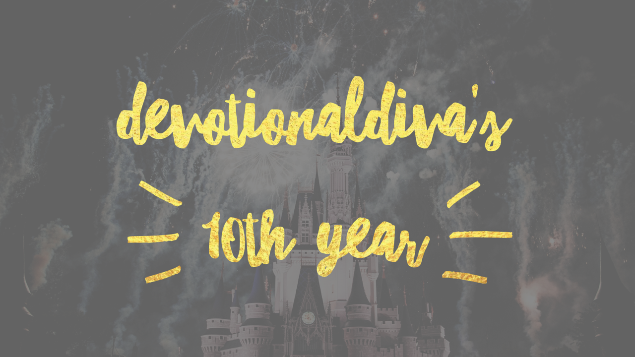 Devotional Diva's 10th Year!