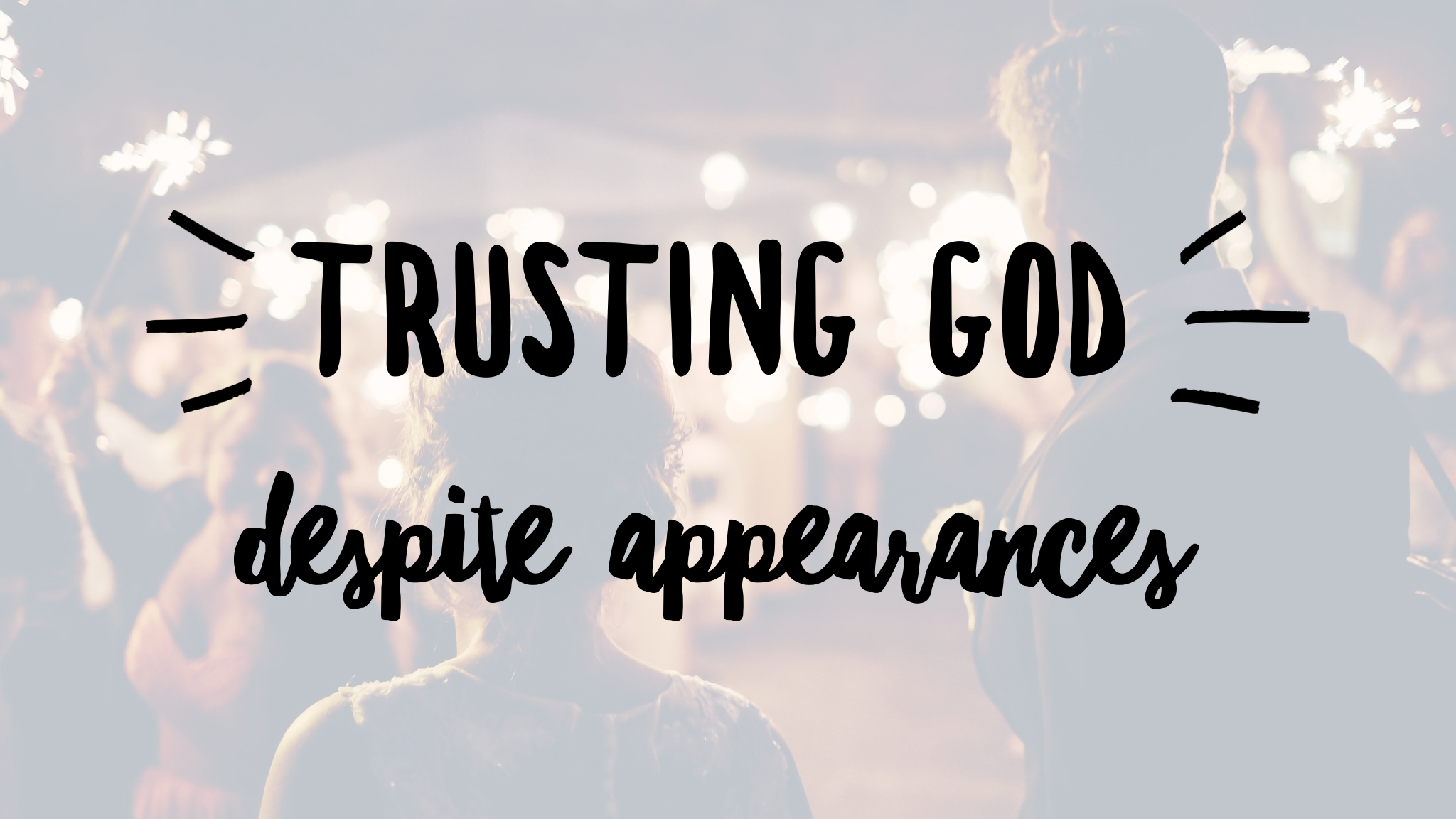 Trusting God: How I Met and Married the Love of My Life in Two Months (and what happened after)