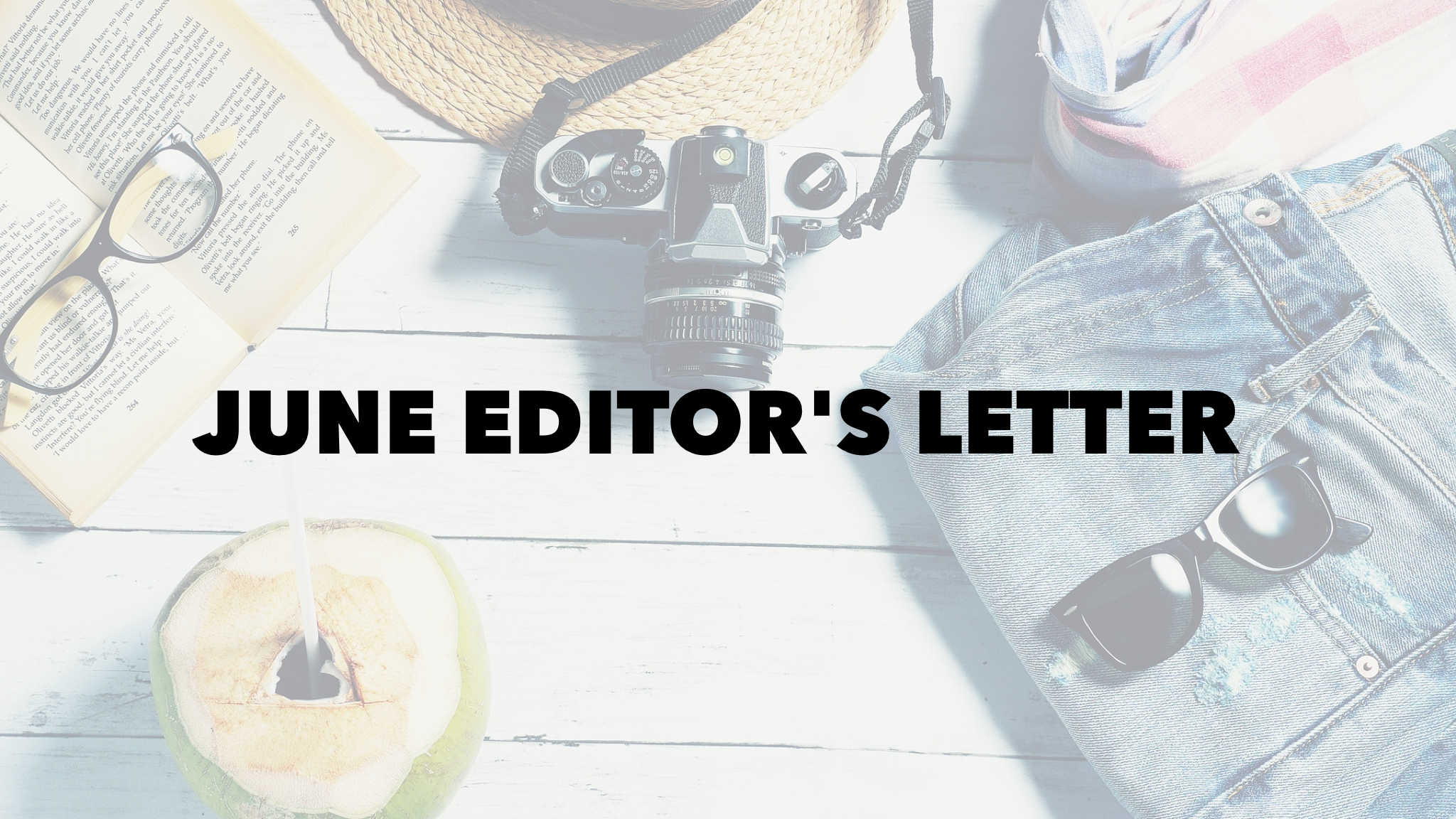 June Editor's Note