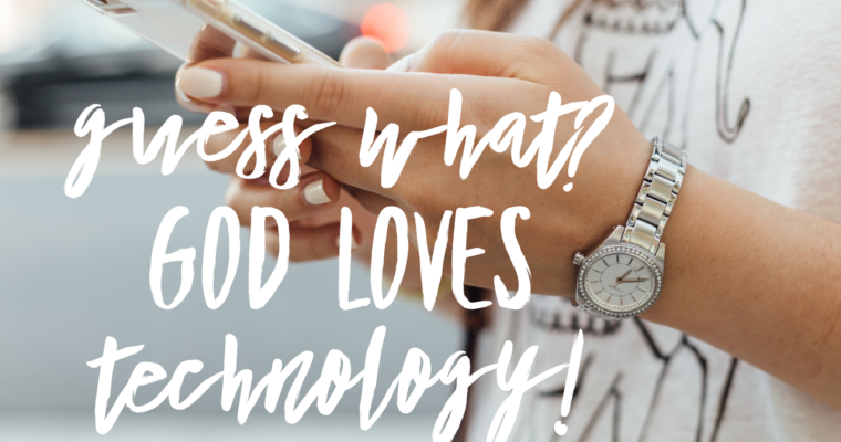 Guess What? God knows technology!